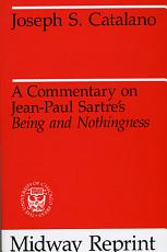 A Commentary on Jean Paul Sartre s Being and Nothingness PDF