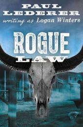 Rogue Law