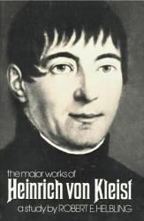 The Major Works of Heinrich Von Kleist PDF