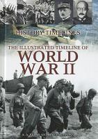The Illustrated Timeline of World War II PDF