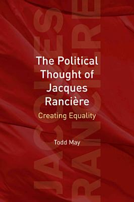 The Political Thought of Jacques Ranci  re PDF