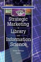 Strategic Marketing in Library and Information Science PDF