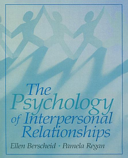 The Psychology of Interpersonal Relationships PDF