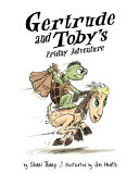 Download Gertrude and Toby s Friday Adventure Book