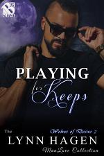 Playing for Keeps [Wolves of Desire 2]