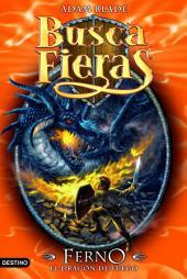Ferno, el Dragón de fuego: Buscafieras 1