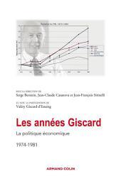 Les années Giscard: La politique économique 1974-1981