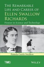 The Remarkable Life and Career of Ellen Swallow Richards