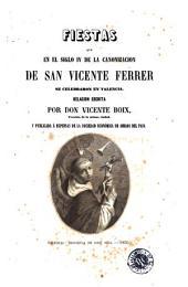 Fiestas que en el siglo IV de la canonizacion de San Vicente Ferrer se celebraron en Valencia