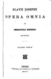 Flavii Iosephi Opera omnia ab Immanuele Bekkero recognita: Volumes 1-3