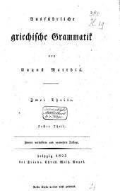 Ausführliche griechische Grammatik: Band 1