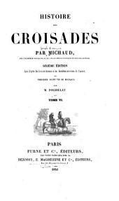 Histoire des croisades: Volume6