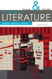 Portable Literature: Reading, Reacting, Writing: Edition 9