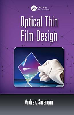 Optical Thin Film Design