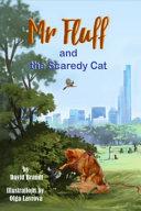 Mr  Fluff and the Scaredy Cat PDF