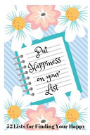 Put Happiness on Your List PDF