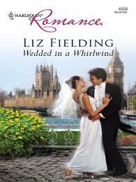 Wedded in a Whirlwind