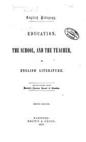 English Pedagogy: Education, the School, and the Teacher in English Literature