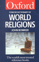 The Concise Oxford Dictionary of World Religions