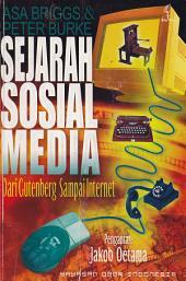 SEJARAH SOSIAL MEDIA: Dari Gutenberg sampai Internet