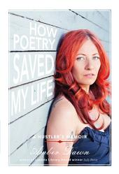 How Poetry Saved My Life: A Hustler's Memoir