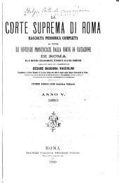 La Corte suprema di Roma: raccolta periodica delle sentenze pronunciate dalla Corte di cassazione di Roma nelle materie esclusivamente attribuite alla sua cognizione, Parte 1