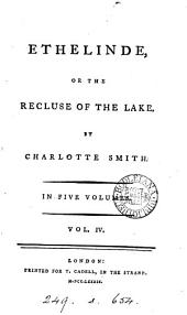 Ethelinde, or The recluse of the lake: Volume 4