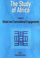 The Study of Africa Volume 2  Global and Transnational Engagements PDF