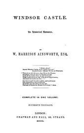 The Works of W. Harrison Ainsworth, Esq: Volume 1