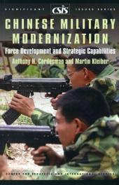 Chinese Military Modernization: Force Development and Strategic Capabilities