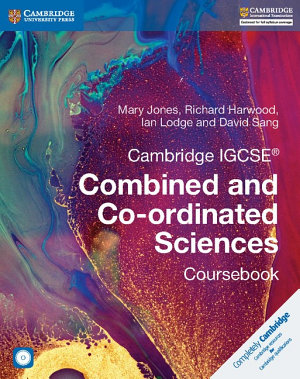 Cambridge IGCSE   Combined and Co ordinated Sciences Coursebook with CD ROM PDF