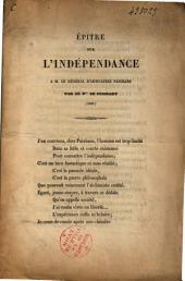 Épître sur l'indépendance. À M. le général d'artillerie Paixhans