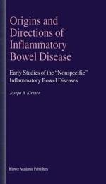 Origins and Directions of Inflammatory Bowel Disease