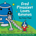 Fred Pinsocket Loves Bananas