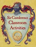 Sir Cumference Classroom Activities