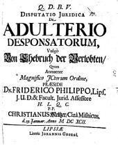Disp. iur. de adulterio desponsatorum, vulgò von Ehebruch der Verlobten