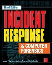 Incident Response & Computer Forensics, Third Edition: Edition 3