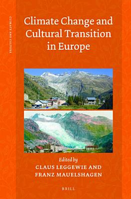Climate Change and Cultural Transition in Europe PDF