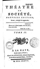 Théatre de société, nouvelle édition, revue, corrigée & augmentée... Tome I [-tome III]