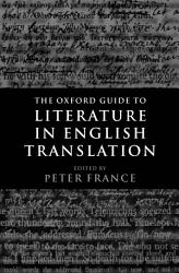 The Oxford Guide To Literature In English Translation Book PDF