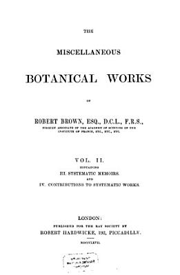 The Miscellaneous Botanical Works PDF