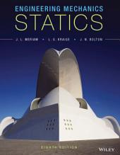 Engineering Mechanics: Statics, 8th Edition: Edition 8