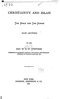 Christianity   Islam  The Bible   the Koran PDF