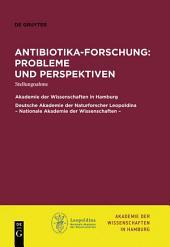 Antibiotika-Forschung: Probleme und Perspektiven: Stellungnahme