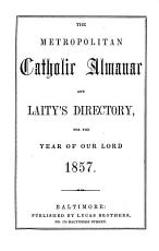 The metropolitan catholic almanac and Laity s directory PDF