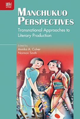 Manchukuo Perspectives