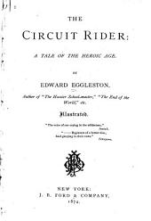The Circuit Rider: A Tale of the Heroic Age