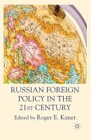Russian Foreign Policy in the 21st Century PDF