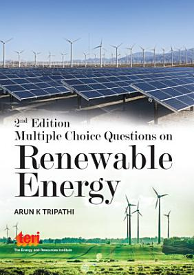 Multiple Choice Questions on Renewable Energy  Second Edition PDF