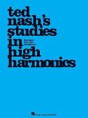 Ted Nash's Studies in High Harmonics